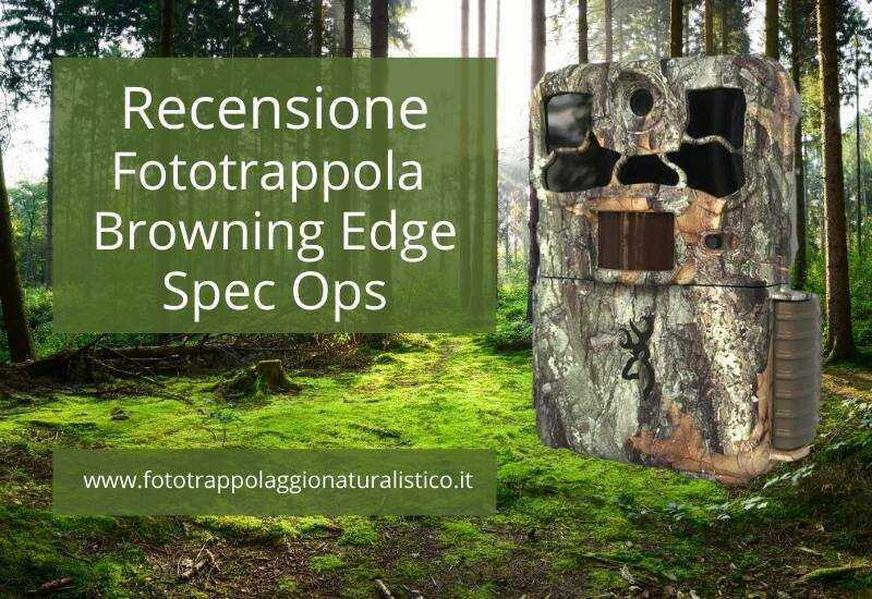 Recensione fototrappola Recensione fototrappola Browning Edge Spec Ops
